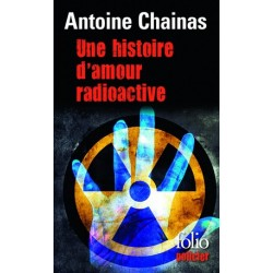 Une histoire d'amour radioactive