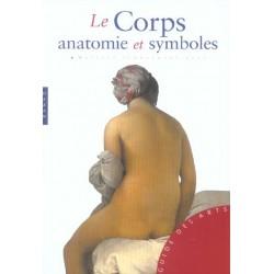 Le corps. Anatomie et symboles