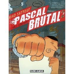 Pascal Brutal T.2 : Le mâle dominant