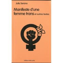 Manifeste d'une femme trans et autres textes