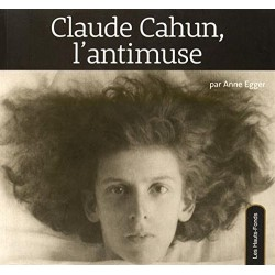 Claude Cahun. L'antimuse