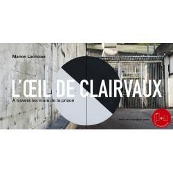 L'oeil de Clairvaux