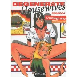 Degenerate housewives. L'intégrale des 5 volumes