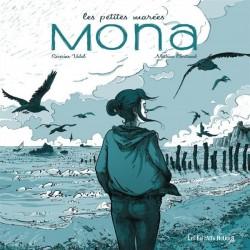 Les petites marées. Mona