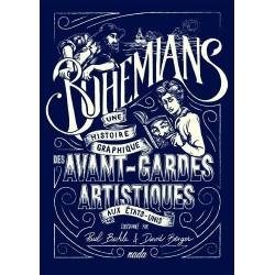 Bohemians. Une histoire graphique des avant-gardes artistiques aux Etats-Unis
