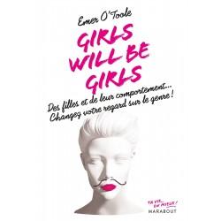 Girls will be girls. Des filles et de leur comportement... Changez votre regard sur le genre !