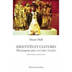 Identités et cultures. Politiques des Cultural studies