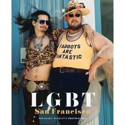 LGBT : San Francisco. The Daniel Nicoletta photographs (En anglais)