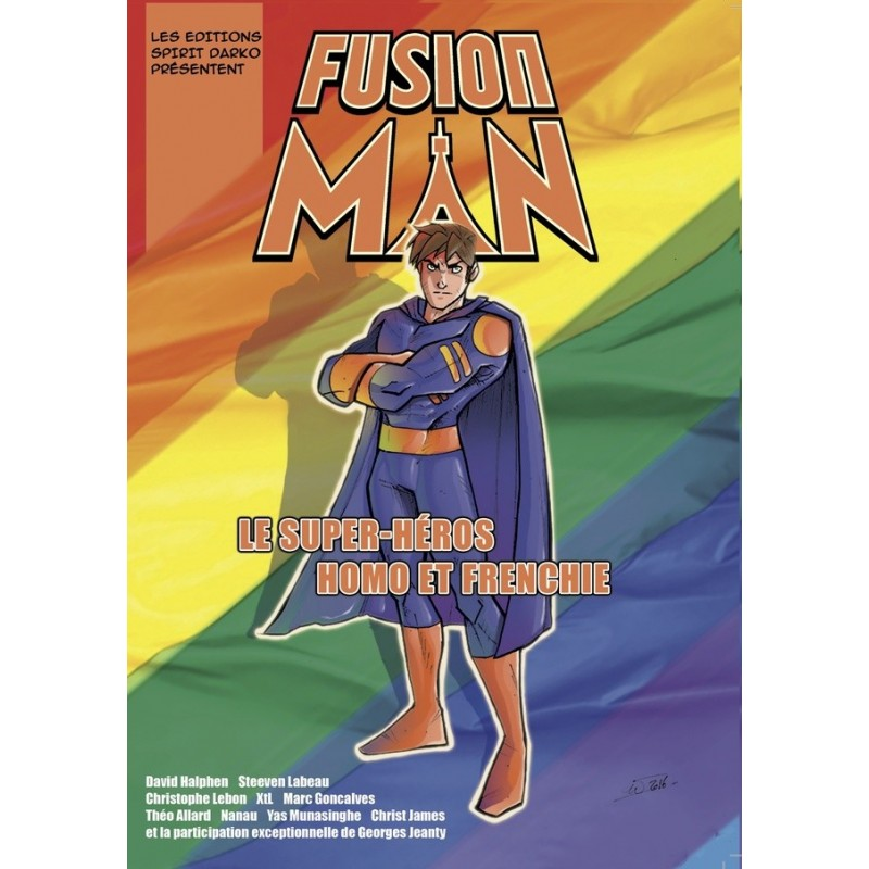 Fusion Man. Le super-héros homo et frenchie
