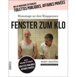 Toilettes publiques, affaires privées / Fenster Zum Klo (Edition bilingue)