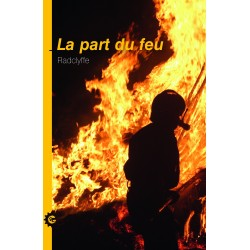 La part du feu