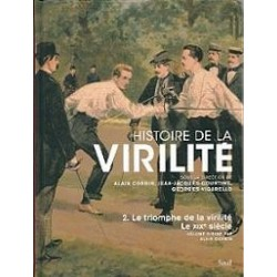 Histoire de la virilité : Tome 2, Le triomphe de la virilité, Le XIXe siècle