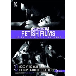 Fetish Films Vol.2 (Ladies of the Night, Let the punishment fit the child))