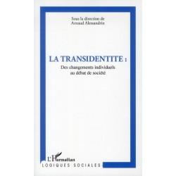 La transidentité. Des changements individuels au débat de société