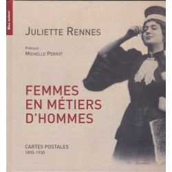 Femmes en métiers d'hommes. Cartes postales 1890-1930