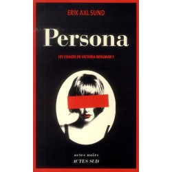 Les visages de Victoria Bergman t.1 : Persona