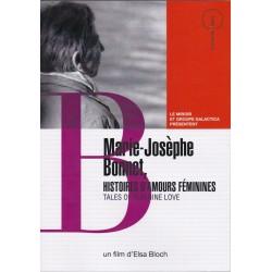 Marie-Josèphe Bonnet. Histoires d'amours féminines