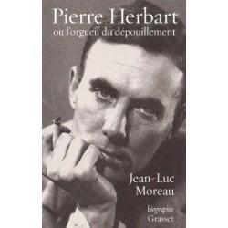 Pierre Herbart ou l'orgueil du dépouillement