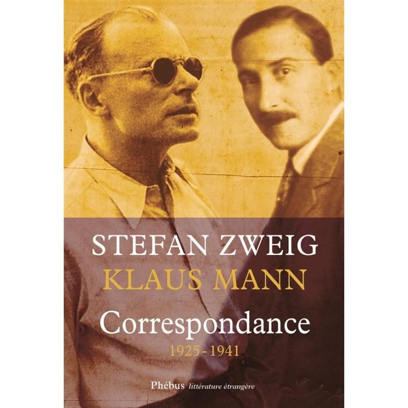 Correspondance 1925-1941 Stefan Zweig - Klaus Mann