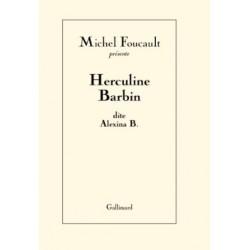 Herculine Barbin, dite Alexina B. (Postface d'Eric Fassin)