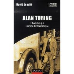Alan Turing, l'homme qui inventa l'informatique