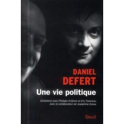 Une vie politique, Entretiens avec Philippe Artières et Eric Favereau