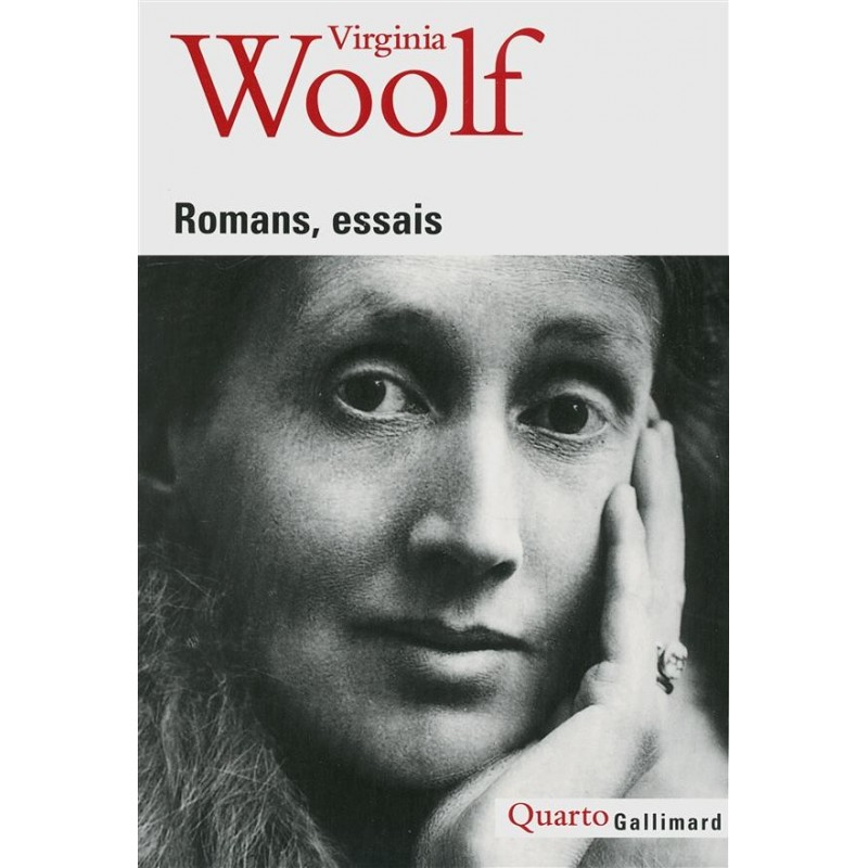 Virginia Woolf. Essais, romans