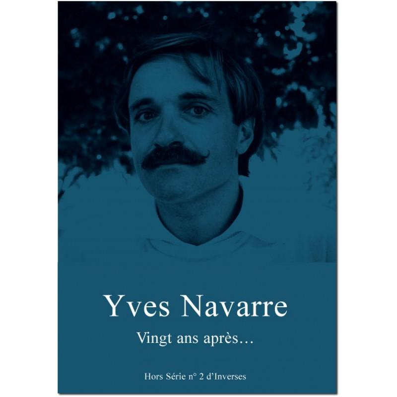 Inverses Hors Série 2. Yves Navarre Vingt ans après...