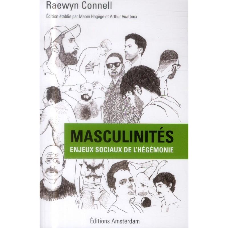 Masculinités. Enjeux sociaux de l'hégémonie
