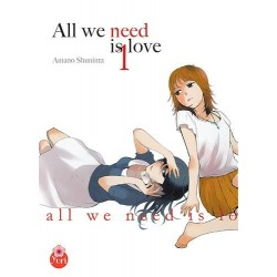 All we need is love T.1