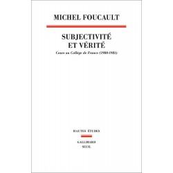 Subjectivité et vérité. Cours au collège de France 1980-1981