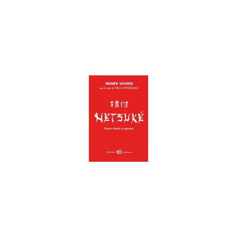 Netsuké. Contes chinois et japonais