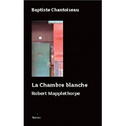 La chambre blanche. Robert Mapplethorpe