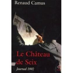 Le Château de Seix : Journal 1992