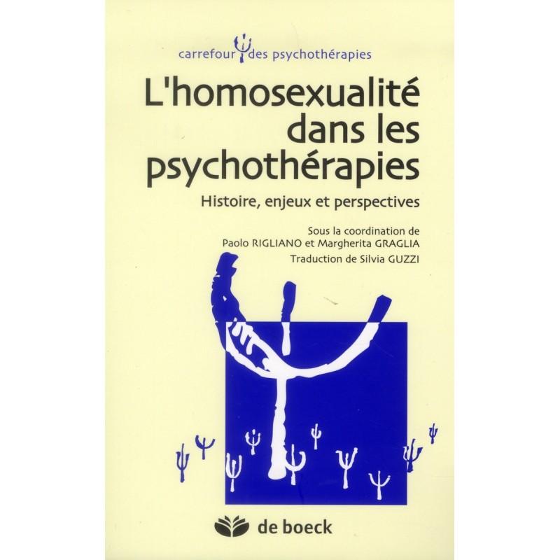 L'homosexualité dans les psychothérapies. Histoire, enjeux et perspectives