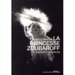 La princesse Zoubaroff. Théâtre et nouvelles