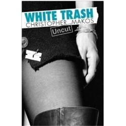 White trash uncut