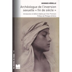 """Georges Hérelle Archéologue de l'inversion """"fin de siècle"""""""
