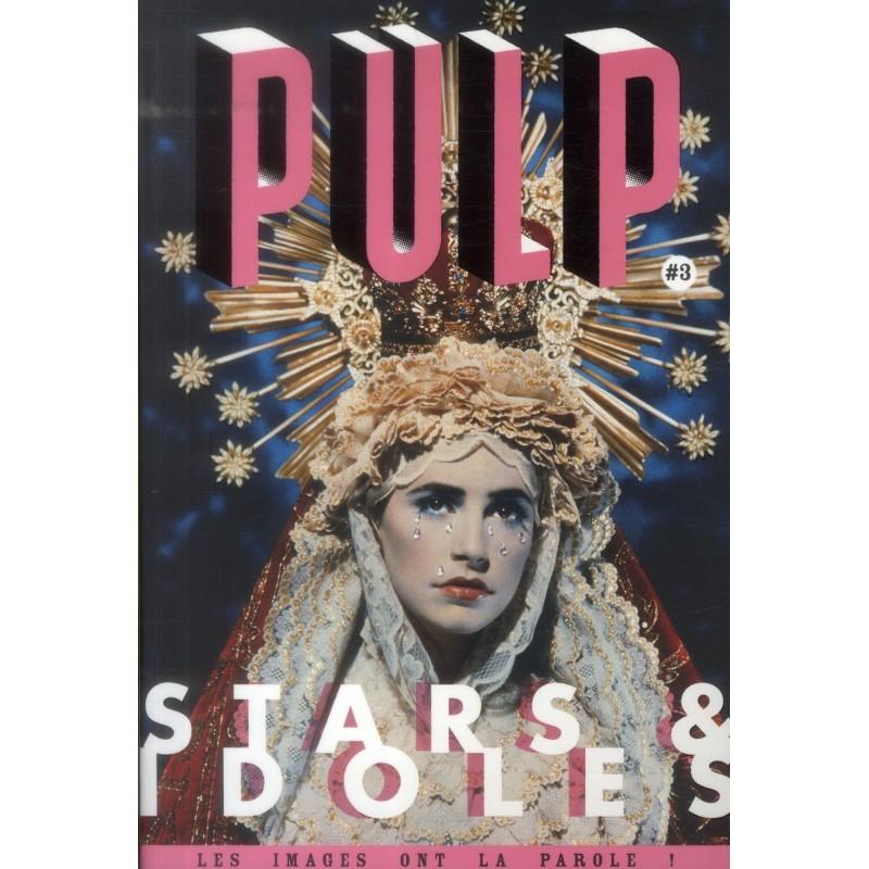 Revue Pulp T.3 : Stars & Idoles