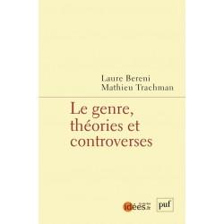 Le genre, théories et controverses