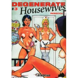 Degenerate housewives Tome 3