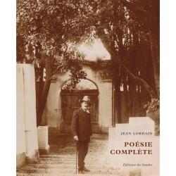 Poésie complète - Jean Lorrain