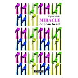Miracle de Jean Genet