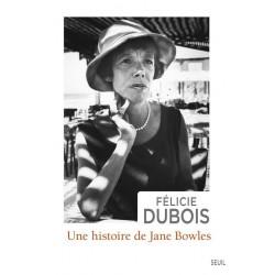 Une histoire de Jane Bowles