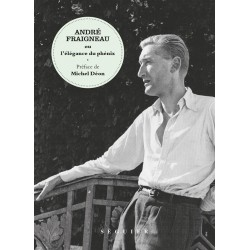 André Fraigneau ou l'élégance du phoénix