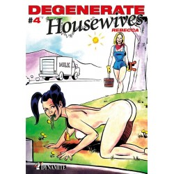 Degenerate housewives Tome 4