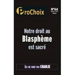 Prochoix n°64 (Hiver 2015) : Notre droit au blasphème est sacré