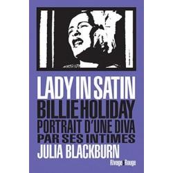 Lady in satin. Billie Holiday, portrait d'une diva par ses intimes