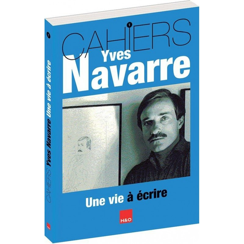 Cahiers Yves Navarre T.1