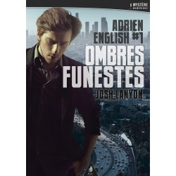 Ombres funestes. Adrien English T.1